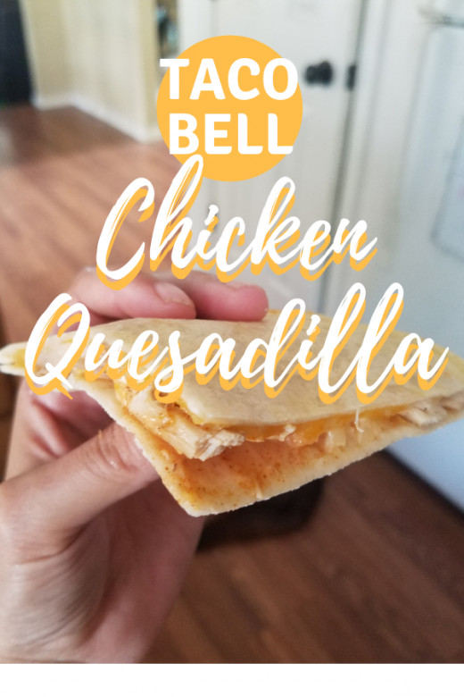 What's in the Taco Bell chicken quesadilla recipe that makes it taste so good?
