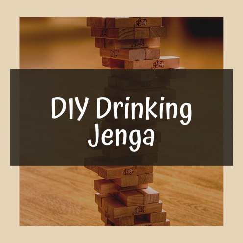 DIY Drinking Jenga Game and Tile Ideas