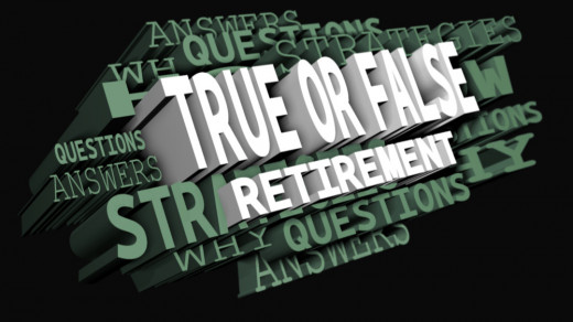True or false questions (and detailed answers) can reduce misconceptions about retirement strategies.