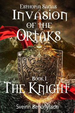 Book Review: Invasion of the Ortaks: Book I The Knight