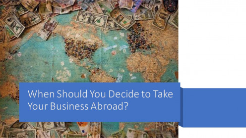 Follow These Six Important Steps When Trying to Take Your Business Internationally