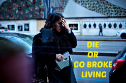Die or Go Broke Living