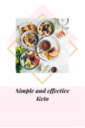 Simple And Effective Keto