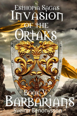 Book Review: Invasion of the Ortaks: Book V Barbarians