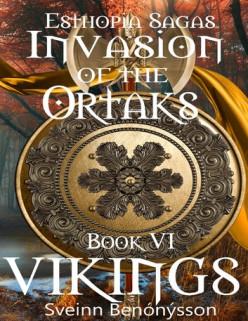 Book Review: Invasion of the Ortaks: Book VI Vikings