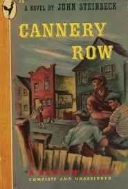 """Cannery Row"""