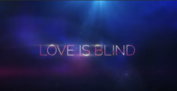 'Love Is Blind': New Reality Show on Netflix