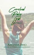 Book Review: Cerebral Palsy Gal: A Novella