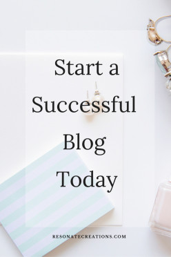 A Dummies Guide to Starting a Successful Blog