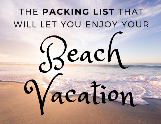 Packing list for a beach vacation with the family.