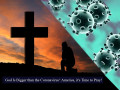 'God Is Bigger Than the Coronavirus': America, It's Time to Pray!