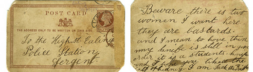"""A postcard received at Ealing Police Station on October, 1888 signed as """"Jack the Ripper""""."""