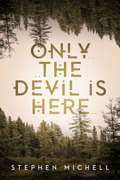 Only the Devil Is Here: Some Great Ideas Trapped in a Cliché Tale