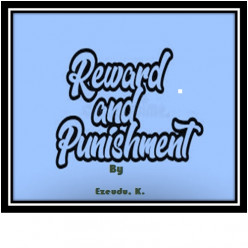 Effect of Punishment and Reward on Student's