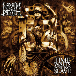 Review of the Album Time Waits for No Slave by British Death Metal Band Napalm Death
