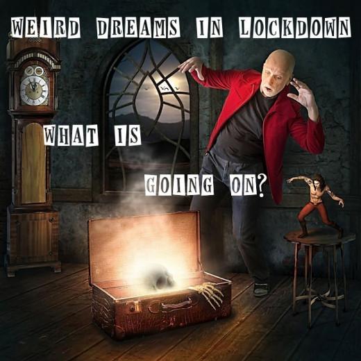 Weird #Dreams #Lockdown #Scary #Spooky