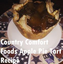 Country Comfort Foods~ Apple Pie Tart Recipe