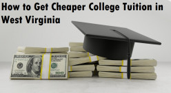How to Get Cheaper College Tuition in West Virginia