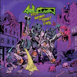 Review of the Album Killer Holidays on Planet Earth by Italian Thrash Metal Band Abduction