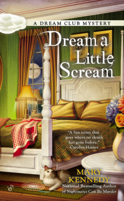 Book Review: Dream a Little Scream by Mary Kennedy