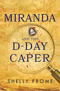 Miranda and the D-Day Caper by Shelly Frome Book Review
