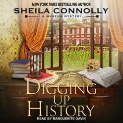 Book Review: Digging Up History by Sheila Connolly