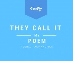 They Call It My Poem