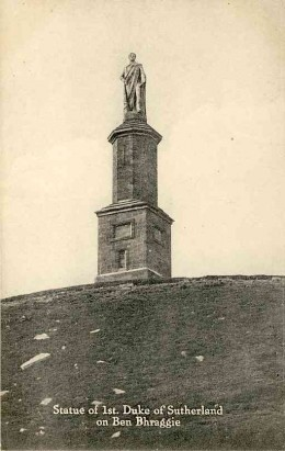 "The ""Wee mannie on Ben Braggie"" - the monument to the Duke of Sutherland, perpetrator of vicious clearances"