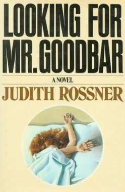 Retro Reading: Looking For Mr. Goodbar by Judith Rossner