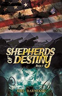 Shepherds of Destiny by Kiel Barnekov Lacks Focus and Is Overly Preachy
