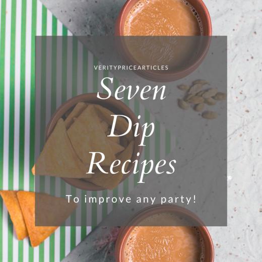 Seven dip recipes