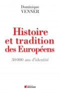 Histoire et Tradition des Européens: Preaching to the Choir?