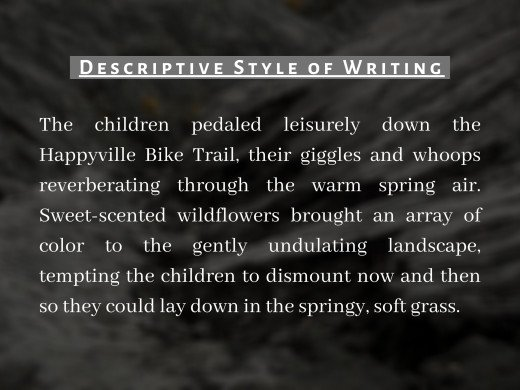 Pic 3 : Example of Descriptive Style of Writing.