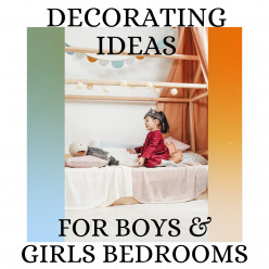 Decorating Ideas for Boys and Girls Bedroom