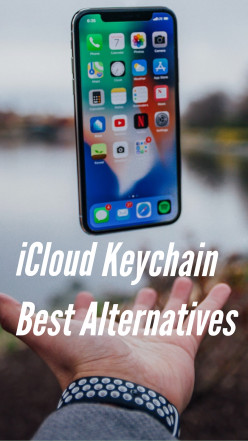 Best Alternatives Password Manager of iCloud Keychain