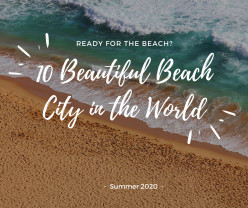 10 Most Beautiful Beach City in the World