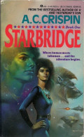 Starbridge: A Rousing Story and a Lesson on How to Not Conduct First Contact