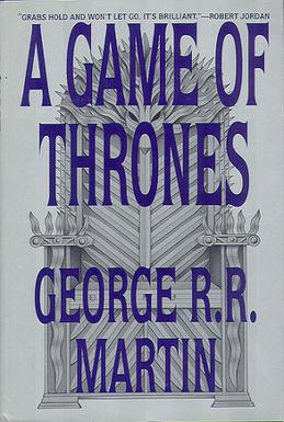 The first book in the series of A Song of Ice and Fire.
