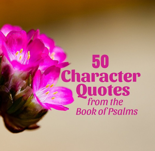 50 Character Quotes from the Book of Psalms
