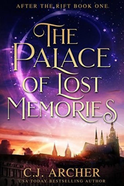 The Palace of Lost Memories by C.J. Archer