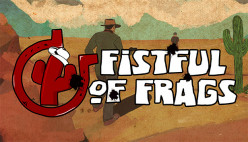 Fistful of Frags Review