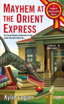 Book Review: Mayhem At The Orient Express by Kylie Logan
