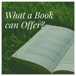 What a Book can Offer?