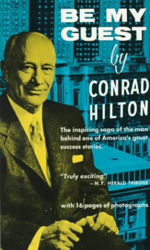"Conrad Hilton's autobiography entitled ""Be My Guest"""