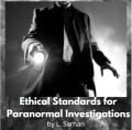 Ethical Standards for Paranormal Investigations