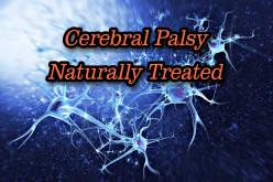 Cerebral Palsy+Five Natural Treatments to Improve Symptoms.