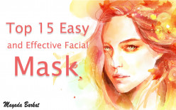 15 Easy and Effective Facial Mask