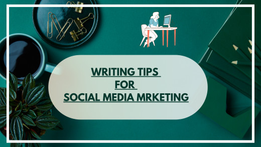 Content Writing Tips for Social Media Marketing