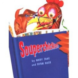 Souperchicken by Jane and Herm Auch