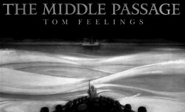 """Tom Feelings (1933-2003 ) Cover Illustration The Middle Passage: White Ships, Black Cargo, 1996 Mixed media 1976-1996 """"I clearly did this book for black people so it would be something that inspires them,"""""""